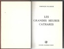 Les grandes heures Cathares. Paladilhe Dominique (1921-2015)