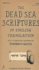 The Dead Sea Scriptures in english translation with introduction and notes by Theodor H. Gaster. Anonymous