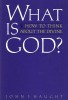 What is God ? How to Think about the Divine. Haught John F. (1942-)