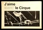 J'aime le cirque.. Peuchmaurd, Jacques:
