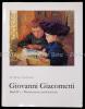 Giovanni Giacometti. 1868-1933 ; Werkkatalog der Gemälde.. Müller, PaulRadlach, ViolaMüller, Paul und Radlach ViolaMüller, Paul