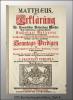 Matthäus, oder Erklärung der Evangelischen Beschreibung Matthäi. Nach dem Buchstablich- und sittlichen Verstand Einhelliger Auslegung Sowohl ...