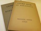 le livre d'or du Bibliophile, première et deuxième année, 1925 à 1927.
