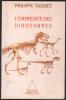 L'Empreinte des Dinosaures. Philippe Taquet