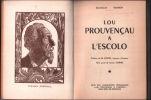 Lou prouvençau a l'escolo ( tome 1). Dourguin Mauron