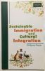 Sustainable immigration and cultural integration. Wolfgang Kasper