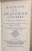 Recueil des Oraisons Funèbres Prononcées ( 2 livres en un seul par 2 auteurs). Esprit Fléchier Bossuet