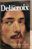 Eugene delacroix / nombreuses illustrations. Collectif