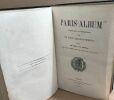 Paris-album historique et monumental divisé en vingt arrondissements illustré de 250 gravures sur bois par Diolot. Lespès Léo/ Bertrand .Ch