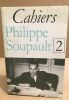 Cahiers Philippe Soupault n° 2. Collectif