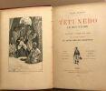 Tétunébo le roi nègre / voyage à Paris en 1889 et aventures du grand chef des ratapoilos / 8 dessins h-t + dessins intexte par M.Martin. Dorsay Jules