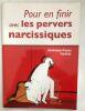 Pour en finir avec les pervers narcissiques. Tayebaly Dominique-France  Tomasella Saverio