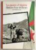 La Guerre d'Algérie : Histoire d'une déchirure. Slama Alain-gerard