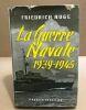 La guerre navae 1939-1945. Ruge Friedrich
