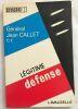 Légitime défense. Général Jean Callet