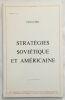 Stratégies Soviétique et Américaine. Henri Paris