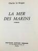 La mer des marins. Charles Le Borgne Dédicace De L'auteur
