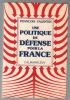Une politique de défense pour la France. François Valentin