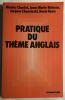 Pratique du thème anglais. Charlot & Baïssus & Chencinski & Keen