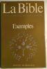 La bible : exemples. Chouraqui André