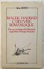 Malek Haddad: L'oeuvre romanesque - Pour une poétique de la littérature maghrébine de langue française. Bekri Tahar