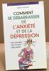 Comment se débarrasser de l'anxiete et de la dépression. Trickett Shirley  McDonald Joe-W  Sobecki Catherine