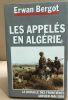 Les appelés en Algérie. Bergot Erwan