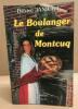 Le boulanger de Montcuq. Janicot Désiré Dédicacé
