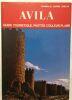 AVILA : guide touristique (illustrations couleurs + plan). Camilo José Cla