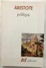 Aristote : Politique (livres I à VIII). Aubonnet Jean Labarrière (préface)