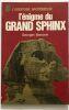 L' Enigme du grand sphinx. Barbarin Georges