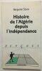 Histoire de l'Algérie depuis l'Indépendance. Stora Benjamin