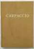 Catalogo della Mostra / a cura di Pietro Zampetti. Vittore Carpaccio