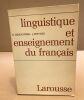 Linguistique et enseignement du français. Genouvrier / Peytard