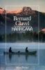 Harricana : Le royaume du Nord. Bernard Clavel