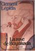 La Rose de buyukada. Clement Lepidis