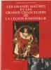 Les Grands maîtres et les grands chanceliers de la Légion d'honneur : De Napoléon I] à François Mitterrand. Chaffanjon A