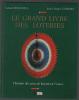 Le grand livre des loteries - Histoire des jeux de hasard en France. Descoti Gérard  Guilbert Jean-Claude