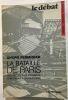 La Bataille de Paris: Des Halles à la Pyramide. Chroniques d'urbanisme (25 illustrations). Fermigier André  Loyer François