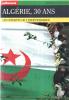Algerie 30 ans. Collectif