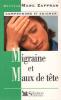Migraine et maux de tête. Zaffran Marc