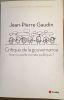 Critique de la gouvernance : une nouvelle morale politique. Jean-Pierre Gaudin