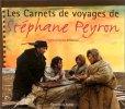 Les carnets de voyages de stephane peyron. Peyron - Duponchelle
