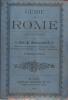 Guide de Rome et de ses environs (avec sa carte dépliante) édition de 1905. Révérant Père Bonavenia