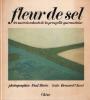 Fleur de sel. Morin Paul  Clavel Bernard