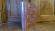 """"""" les trésors des églises de France"""". collectif"""