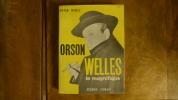 """""""Orson Welles"""" le magnifique. Peter Noble"""
