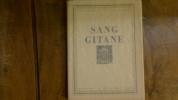 """""""Sang Gitane"""". Raymond Escholier"""