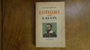 """""""Castellion contre Calvin"""". Zweig Stefan/Alzir Hella"""