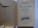 """""""Les avions modernes"""" Mécanique aéronautique et technologie Tome 1. Lanoy (Henry)"""